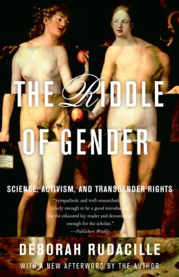 The Riddle of Gender: Science, Activism, and Transgender Rights 9780385721974