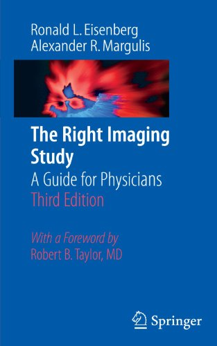 The Right Imaging Study: A Guide for Physicians 9780387737737