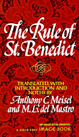 The Rule of Saint Benedict 9780385009485