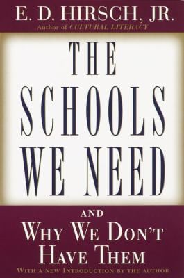 The Schools We Need: And Why We Don't Have Them 9780385495240