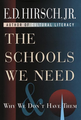 The Schools We Need and Why 9780385484572