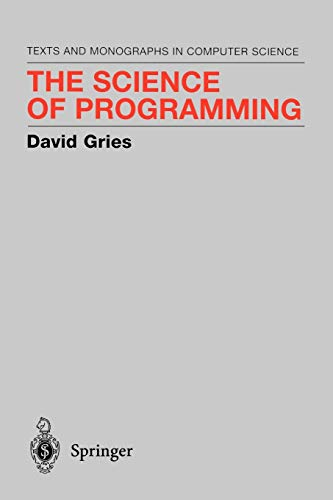 The Science of Programming 9780387964805
