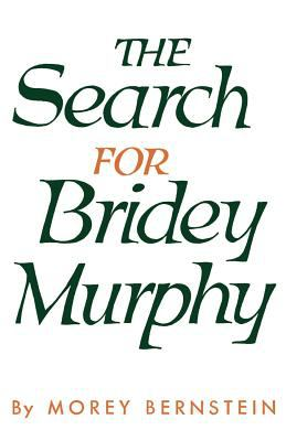 The Search for Bridey Murphy 9780385260039