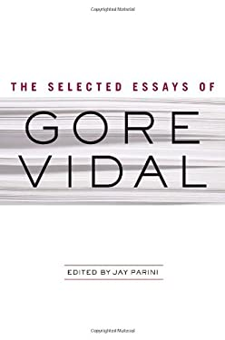 The Selected Essays of Gore Vidal 9780385524841