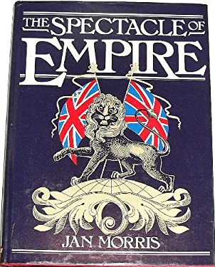 The Spectacle of Empire: Style, Effect and the Pax Britannica