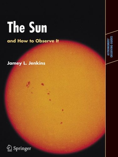The Sun and How to Observe It 9780387094977
