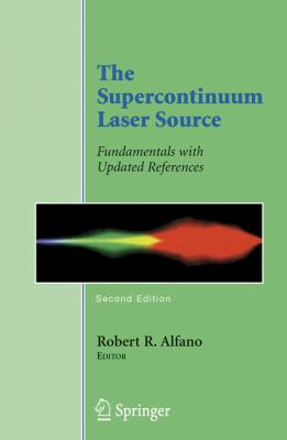The Supercontinuum Laser Source: Fundamentals with Updated References 9780387245041