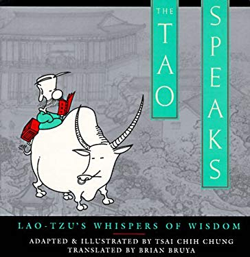 The Tao Speaks: Lao-Tzu's Whispers of Wisdom 9780385472593