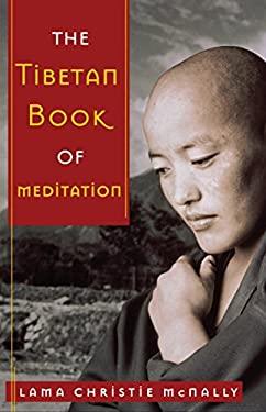 The Tibetan Book of Meditation 9780385518154