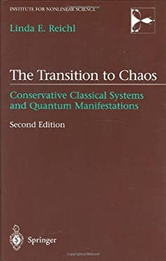 The Transition to Chaos: Conservative Classical Systems and Quantum Manifestations 9780387987880