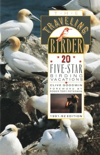 The Traveling Birder: 20 Five-Star Birding Vacations 9780385411462