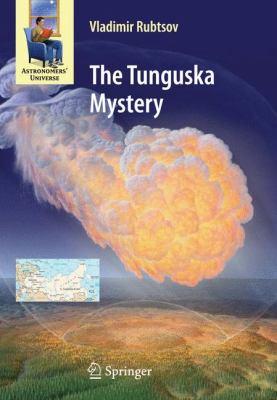 The Tunguska Mystery 9780387765730