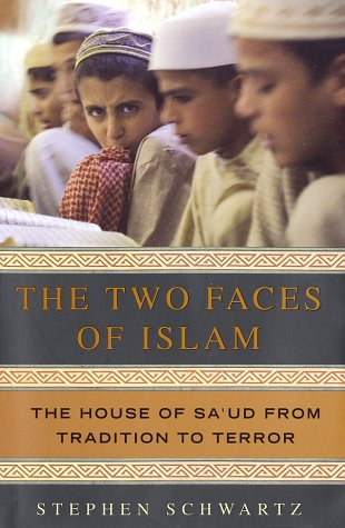 The Two Faces of Islam: The House of Sa'ud from Tradition to Terror 9780385506922