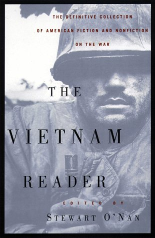 The Vietnam Reader: The Definitive Collection of Fiction and Nonfiction on the War 9780385491181