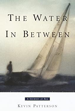 The Water in Between: A Journey at Sea 9780385498838