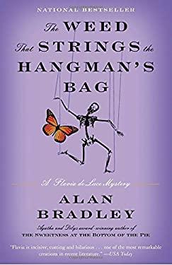 The Weed That Strings the Hangman's Bag: A Flavia de Luce Novel 9780385343459