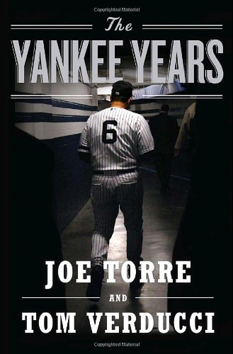 The Yankee Years 9780385527408
