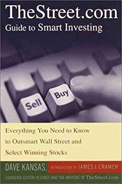 TheStreet.com Guide to Smart Investing: Everything You Need to Know to Outsmart Wall Street and Select Winning Stocks 9780385500951