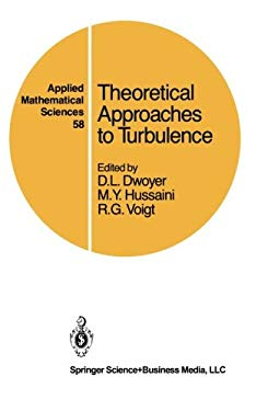 Theoretical Approaches to Turbulence 9780387961910