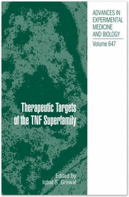 Therapeutic Targets of the TNF Superfamily 9780387895192