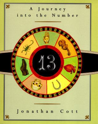 Thirteen: A Journey Into the Number 9780385417983
