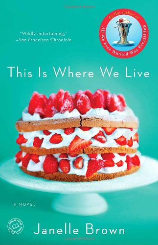 This Is Where We Live : A Novel