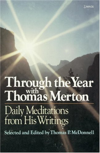 Through the Year with Thomas Merton: Daily Meditations from His Writings 9780385232340