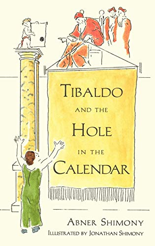 Tibaldo and the Hole in the Calendar 9780387949352