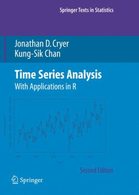 Time Series Analysis: With Applications in R 9780387759586