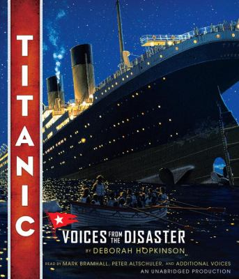 Titanic: Voices from the Disaster 9780385361538