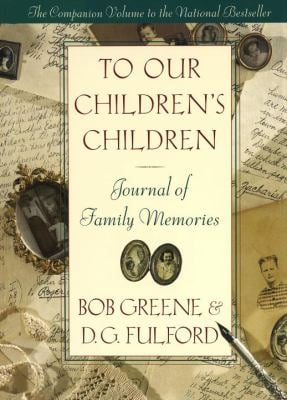 To Our Children's Children: Journal of Family Memories 9780385490641
