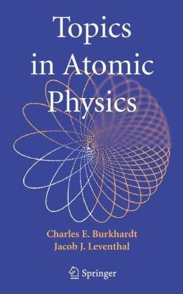 Topics in Atomic Physics 9780387257488