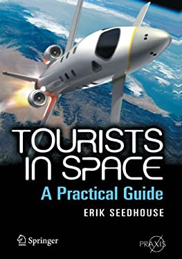 Tourists in Space: A Practical Guide 9780387746432