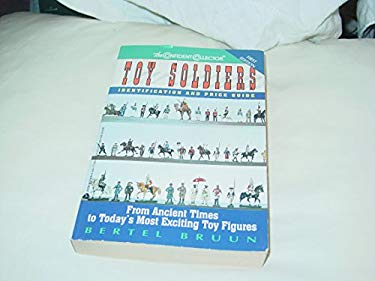 Toy Soldiers: Identification and Price Guide 9780380771288