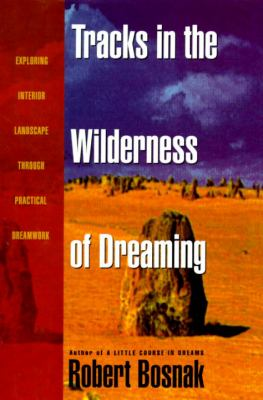 Tracks in the Wllderness of Dreaming 9780385315265