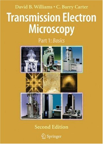 Transmission Electron Microscopy - 2nd Edition