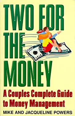 Two for the Money: A Couples Complete Guide to Money Management 9780380790654