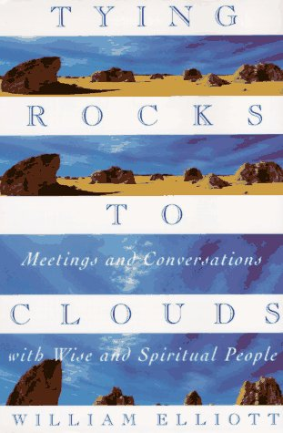 Tying Rocks to Clouds 9780385481915