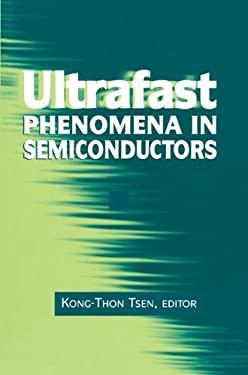 Ultrafast Phenomena in Semiconductors 9780387989372