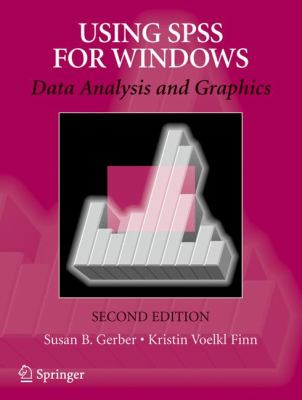 Using SPSS for Windows: Data Analysis and Graphics 9780387400839