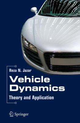 Vehicle Dynamics: Theory and Application 9780387742434