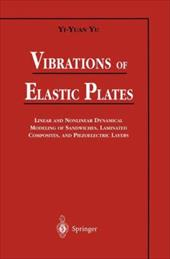Vibrations of Elastic Plates: Linear and Nonlinear Dynamical Modeling of Sandwiches, Laminated Composites, and Piezoelectric Layer 1185327