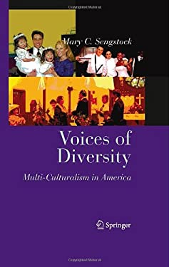 Voices of Diversity: Multi-Culturalism in America 9780387896656