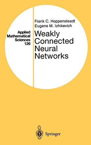 Weakly Connected Neural Networks 9780387949482