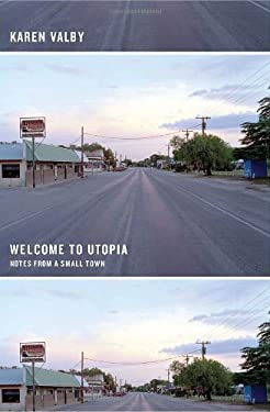 Welcome to Utopia: Notes from a Small Town 9780385522861