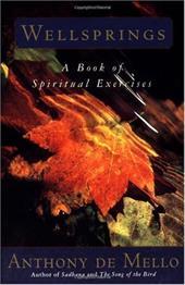 Wellsprings: A Book of Spiritual Exercises 1147503