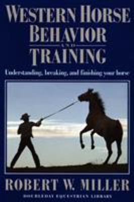 Western Horse Behavior and Training 9780385081818
