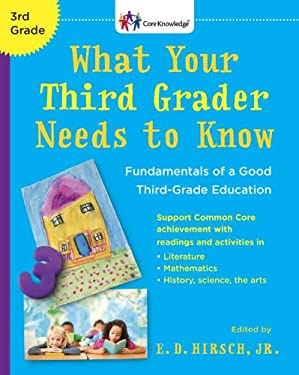 What Your Third Grader Needs to Know (Revised Edition): Fundamentals of a Good Third-Grade Education 9780385336260