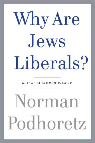 Why Are Jews Liberals? 9780385529198