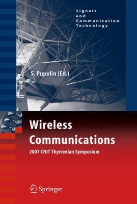 Wireless Communications 2007 CNIT Thyrrenian Symposium 9780387738246